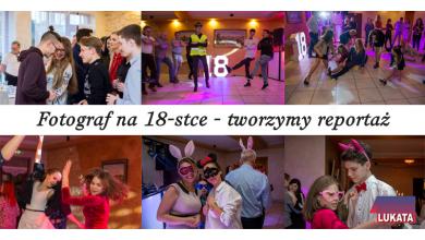 Reportaż z imprezy z okazji 18 osiemnastki
